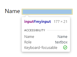 A popup hovering over an inspected input element. The popup shows accessibility info such as the name, role and focusable status of the element.